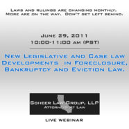 Foreclosure, Bankruptcy and Eviction Law